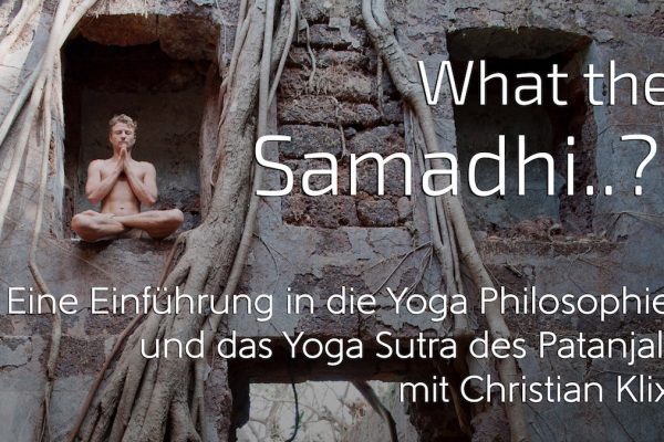 Workshop What the Samadhi